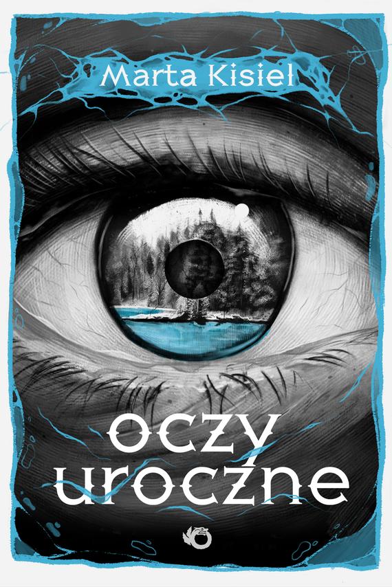 okładka Oczy uroczneksiążka |  | Marta Kisiel