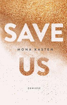 okładka Save us , Książka | Mona  Kasten
