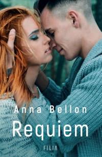 okładka Requiem, Książka   Anna Bellon
