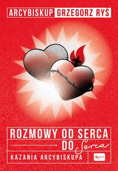 okładka Rozmowa od serca do Serca. Kazania arcybiskupa, Książka | Ryś Grzegorz