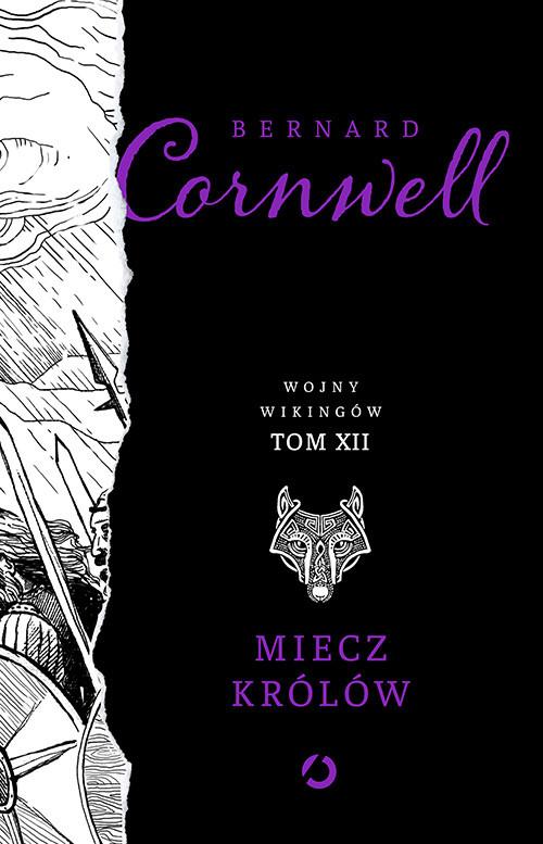 okładka Miecz królów. t. 12, Książka | Bernard Cornwell