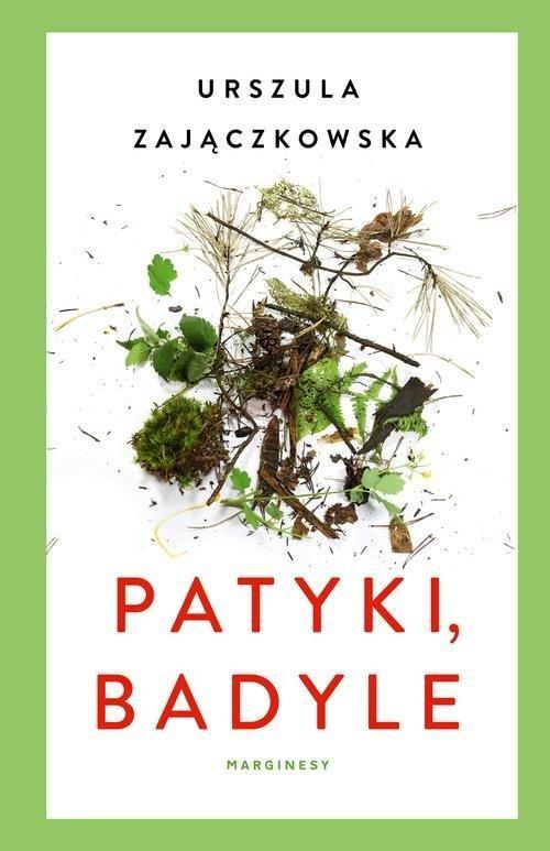 okładka Patyki, badyleksiążka |  | Zajączkowska Urszula