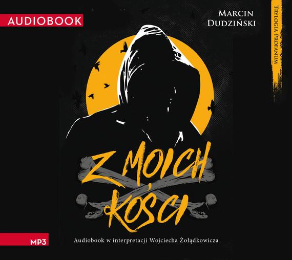 okładka Z moich kości, Audiobook | Marcin Dudziński