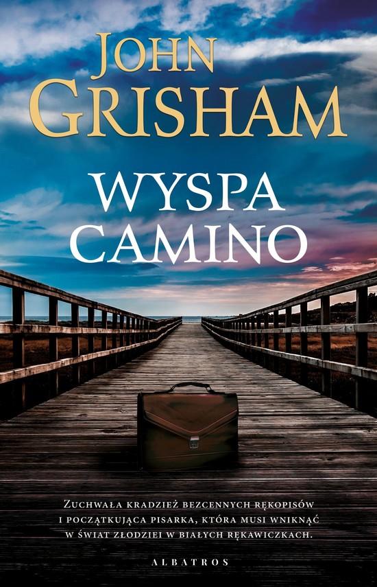 okładka Wyspa Camino, Książka | John  Grisham