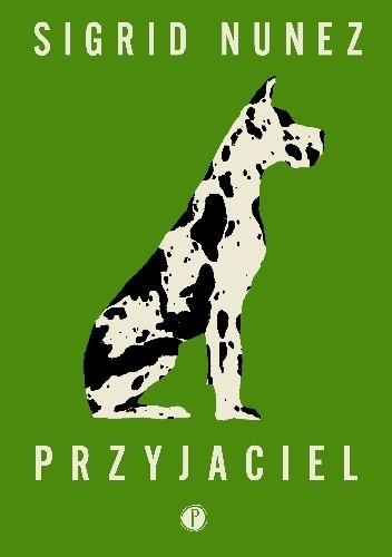 okładka Przyjaciel, Książka | Sigrid Nunez