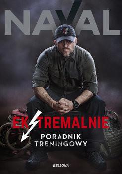 okładka Ekstremalnie. Poradnik treningowy, Książka | Naval