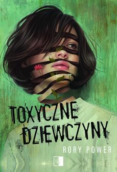 okładka Toxyczne dziewczyny, Książka | Rory Power