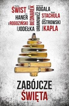 okładka Zabójcze Święta, Książka   Paulina Świst, Stachula i inni Magda