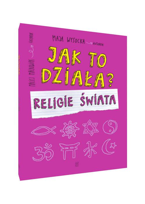 okładka Religie świata jak to działa, Książka | Wysocka Maja