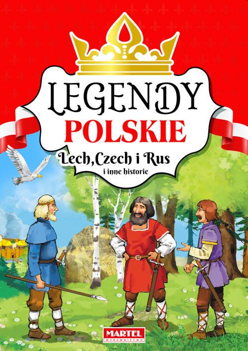 okładka Legendy polskie Lech Czech i Rus i inne historie, Książka |