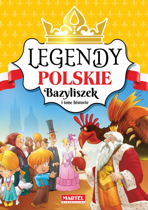 okładka Legendy polskie Bazyliszek i inne historie, Książka |