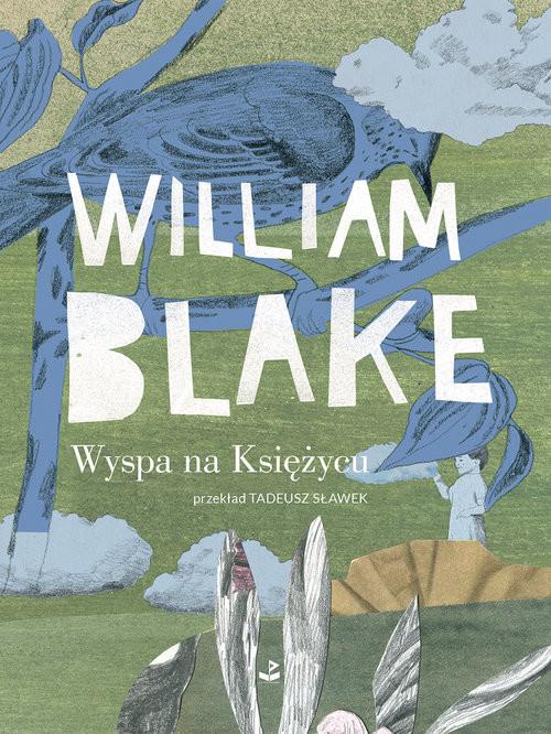 okładka Wyspa na Księżycuksiążka |  | William Blake