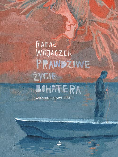 okładka Prawdziwe życie bohatera, Książka | Wojaczek Rafał
