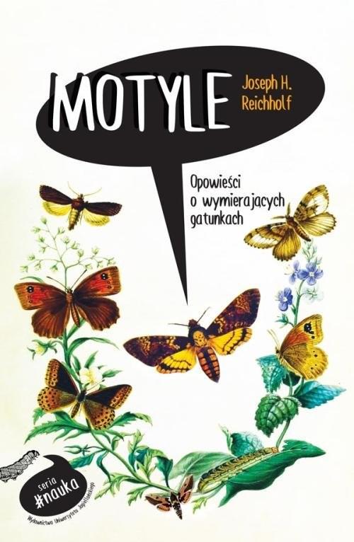 okładka Motyle Opowieści o wymierających gatunkach, Książka | Joseph H. Reichholf