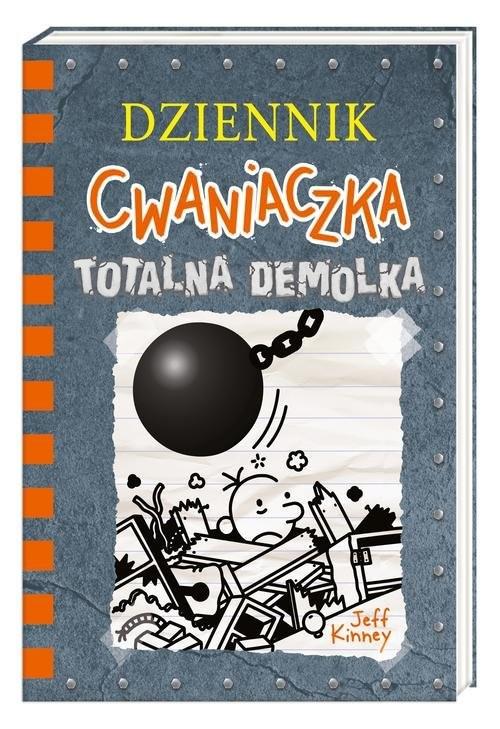 okładka Dziennik cwaniaczka 14. Totalna demolka, Książka | Jeff Kinney