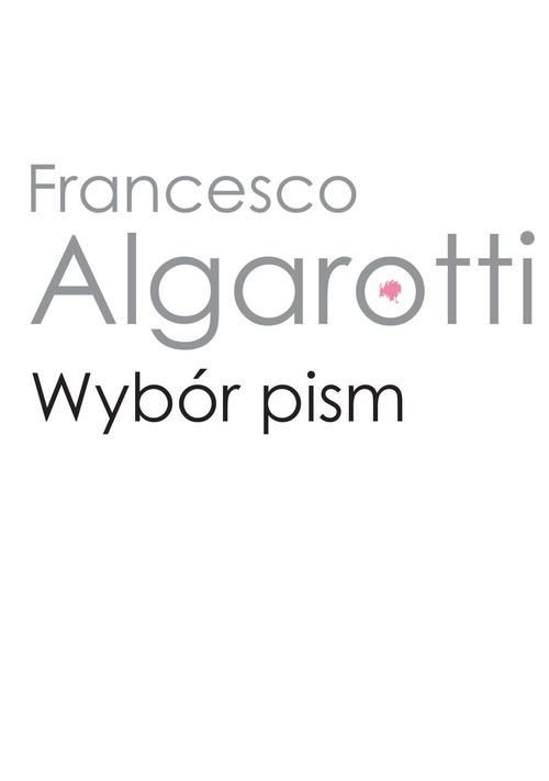 okładka Wybór pism, Książka | Algarotti Francesco