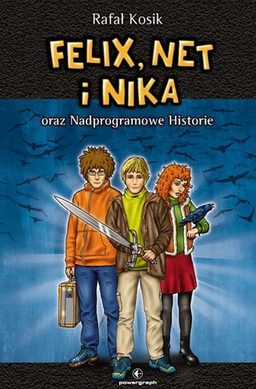 okładka Felix, Net i Nika oraz Nadprogramowe Historie Tom 11, Książka | Rafał Kosik