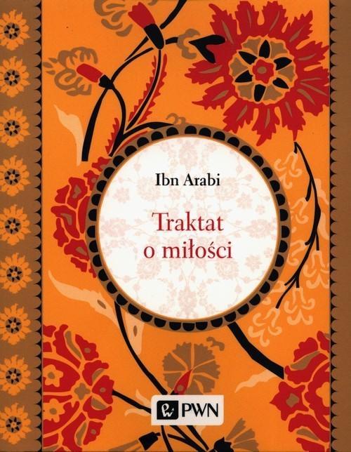 okładka Traktat o miłości, Książka | Arabi Ibn