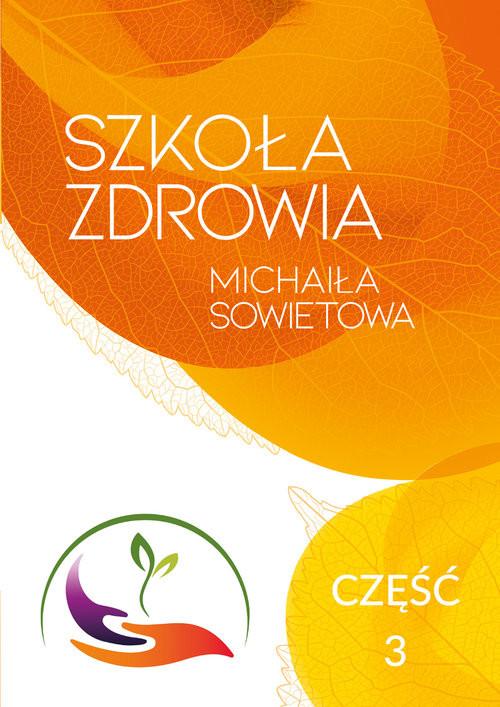 okładka Szkoła Zdrowia Michaiła Sowietowa, Książka | Sowietow Michaił