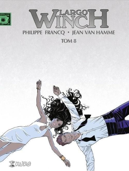 okładka Largo Winch Tom 8 wydanie zbiorcze, Książka | Philippe Francq, Hamme Jean Van