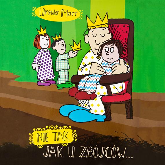 okładka NIE TAK, JAK U ZBÓJCÓW, Audiobook | Ursula Marc