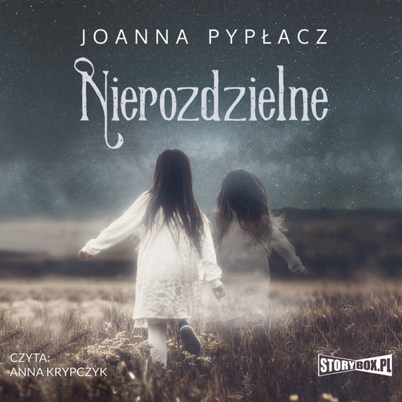 okładka Nierozdzielneaudiobook   MP3   Joanna Pypłacz