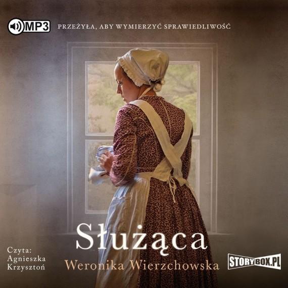 okładka Służąca, Audiobook | Weronika Wierzchowska