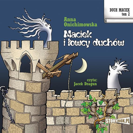 okładka Duch Maciek. Tom 2. Maciek i łowcy duchów, Audiobook | Anna Onichimowska