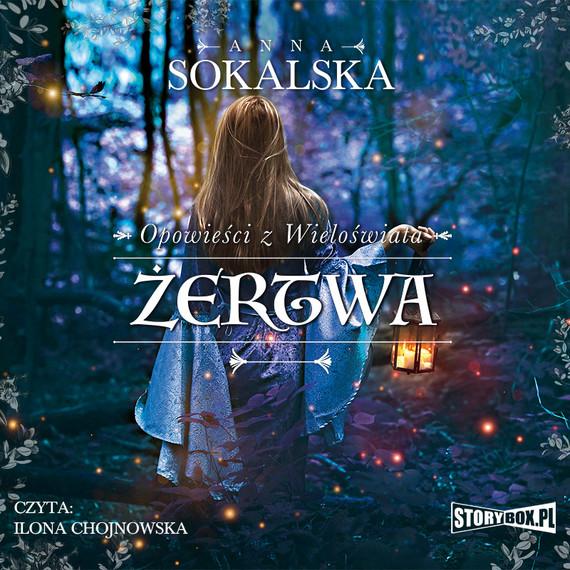 okładka Opowieści z Wieloświata. Tom 2. Żertwaaudiobook | MP3 | Anna Sokalska