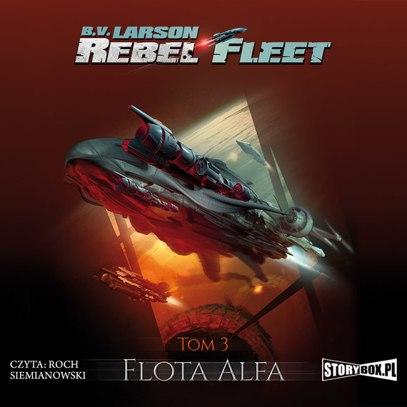okładka Rebel Fleet. Tom 3. Flota Alfaaudiobook | MP3 | B.V. Larson