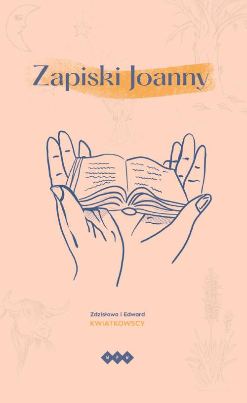 okładka Zapiski Joanny, Książka | Zdzisława Kwiatkowska, Edward Kwiatkowski