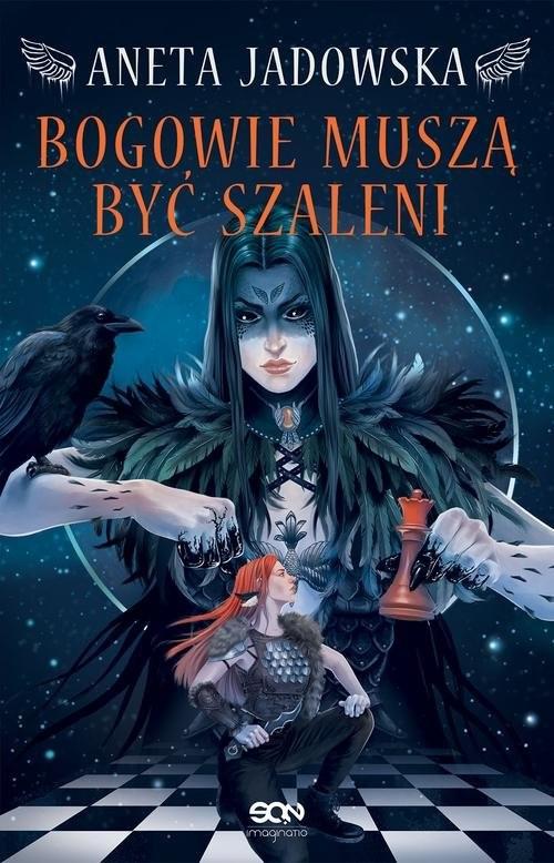 okładka Heksalogia o Dorze Wilk 2 Bogowie muszą być szaleni, Książka | Aneta Jadowska