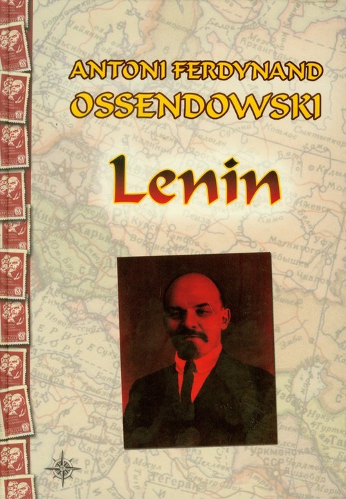 okładka Lenin, Książka   Antoni Ferdynand Ossendowski
