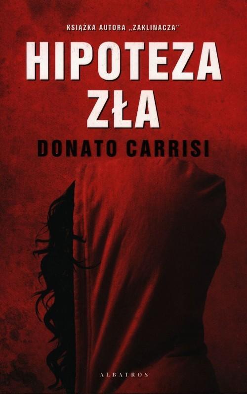 okładka Hipoteza zła, Książka | Donato Carrisi