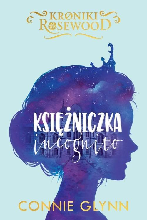 okładka Księżniczka incognito, Książka | Glynn Connie