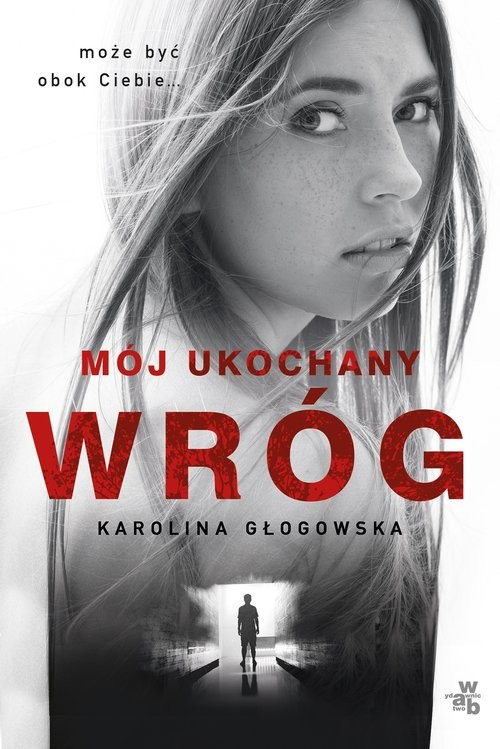 okładka Mój ukochany wróg, Książka | Karolina Głogowska