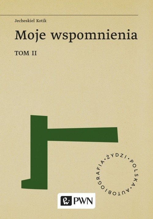okładka Moje wspomnienia Tom 2, Książka   Kotik Jecheskiel