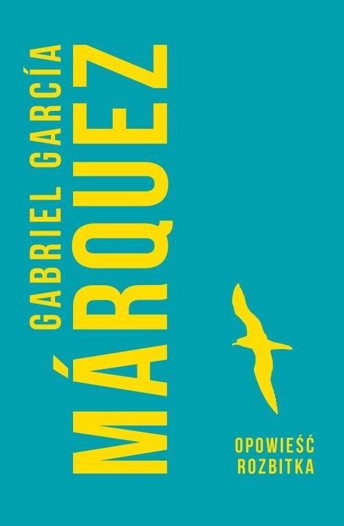 okładka Opowieść rozbitka, Książka | Gabriel Garcia Marquez