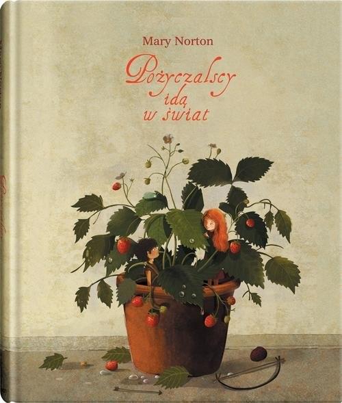 okładka Pożyczalscy idą w świat, Książka   Norton Mary