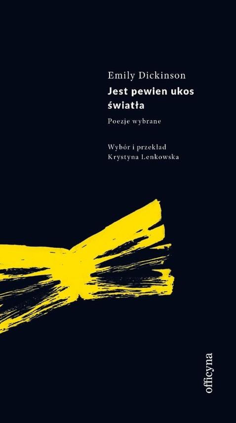 okładka Jest pewien ukos światła, Książka | Dickinson Emily