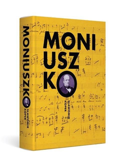 okładka Moniuszko, Książka | Sławomir Koper