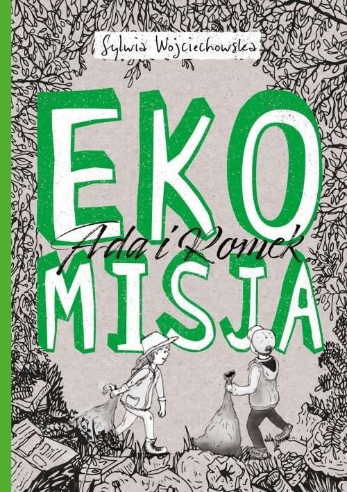 okładka Ada i Romek na tropie Ekomisja, Książka | Wojciechowska Sylwia