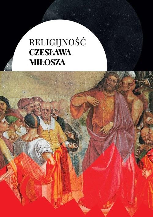 okładka Religijność Czesława Miłosza, Książka |