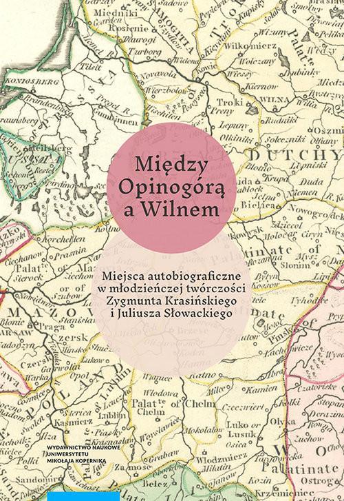 okładka Między Opinogórą a Wilnem, Książka | Andruczyk Krzysztof