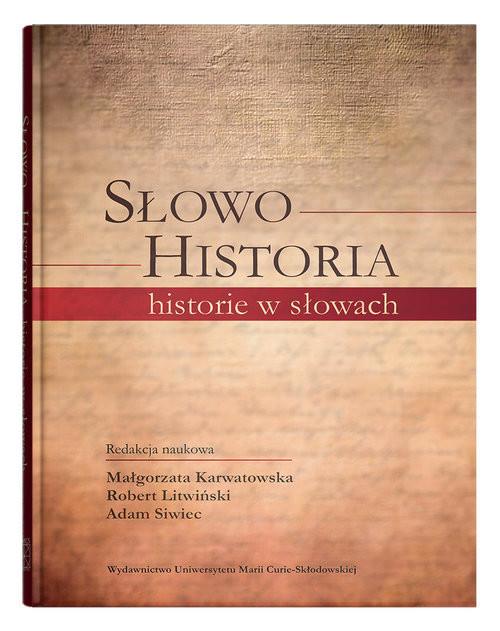 okładka Słowo - Historia, historie w słowach, Książka |