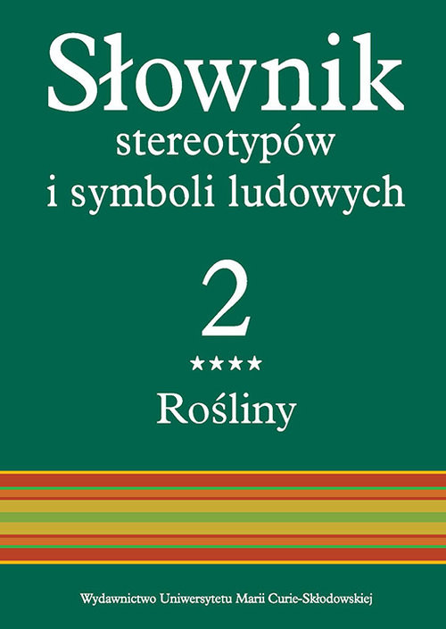 okładka Słownik stereotypów i symboli ludowych t. 2, z. IV, Rośliny: ziołaksiążka |  |