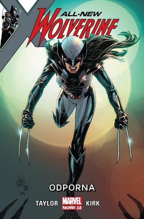 okładka All-New Wolverine Odporna, Książka | Taylor Tom