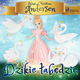 okładka Dzikie łabędzie, Audiobook | Christian Andersen Hans