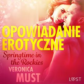 okładka Springtime in the Rockies. Opowiadanie erotyczne, Audiobook | Must Veronica