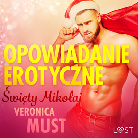 okładka Święty Mikołaj. Opowiadanie erotyczne, Audiobook | Must Veronica